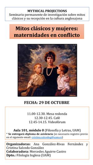 """Poster for presentation: """"Poster for seminar: Mitos clásicos y mujeres: materdidades en conflicto, 29 October 2019"""