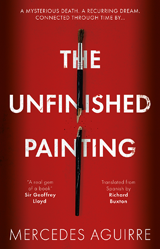The Unfinished Painting: cover of novel by Mercedes Aguirre